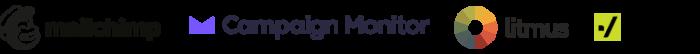 Mailchimp, Campaign Monitor, Litmus, Kickbox