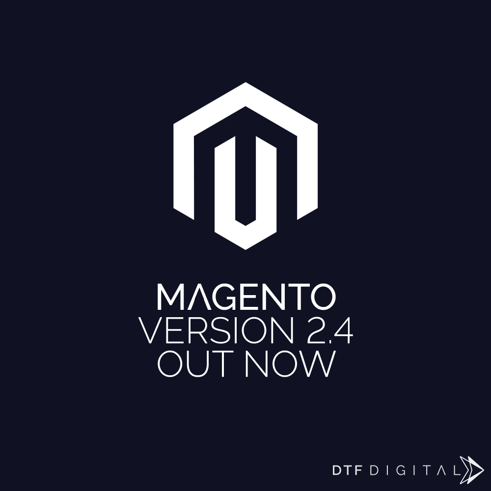 Magento 2.4 Out Now